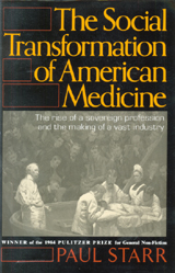 Image result for the social transformation of american medicine