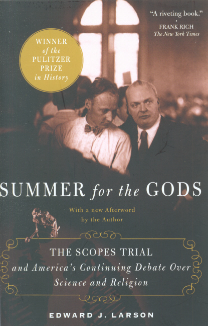 Summer for the gods: the Scopes trial and America's continuing