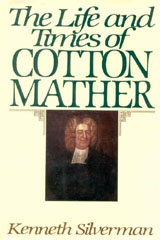 The Life and Times of Cotton Mather