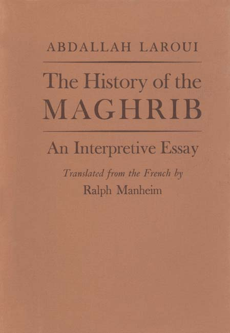the history of the maghrib an interpretive essay