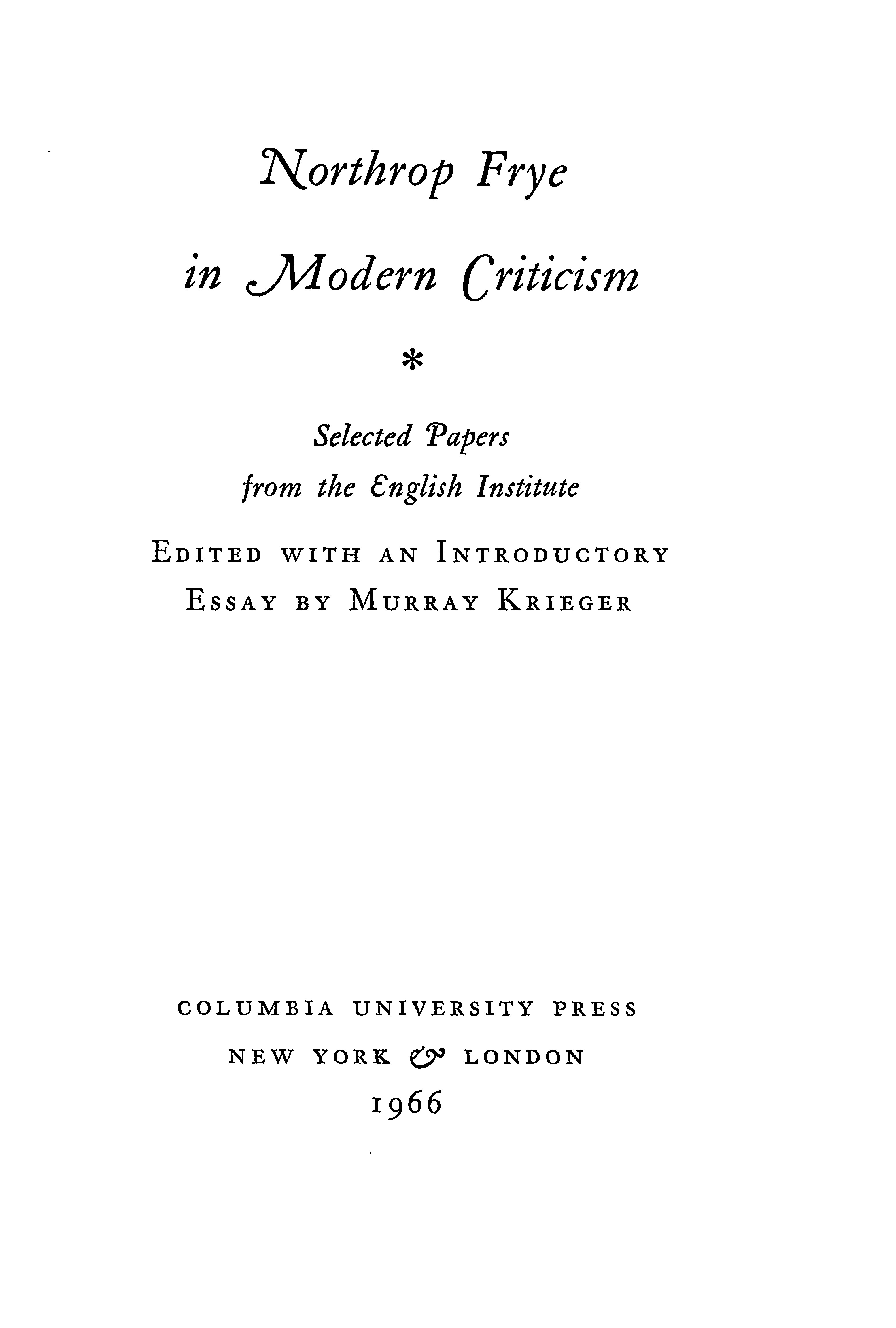 Northrop Frye in modern criticism: selected papers from the English ...