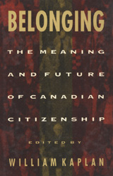 Belonging: the meaning and future of Canadian citizenship