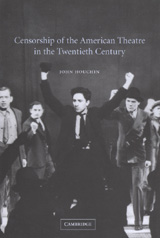 Book cover of Censorship of the american Theatre in the Twentieth Century