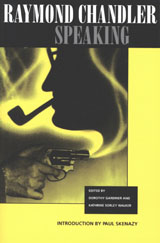 cover of the book Raymond Chandler Speaking