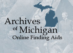 Archives of Michigan Online Finding Aids