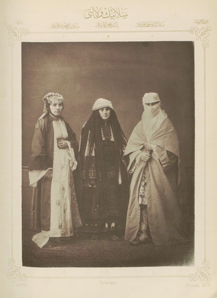 "Figure 7. Pascal Sébah, ""Muslim lady from Thessaloniki; Jewish lady from Thessaloniki; Bulgarian woman from Perlèpè,"" part 1, plate 22, from Elbise-­i Osmaniye, Ottoman, Istanbul, ca. 1873. Phototype, 37 x 29 cm. Courtesy of Special Collections, Fine Arts Library, Harvard University"