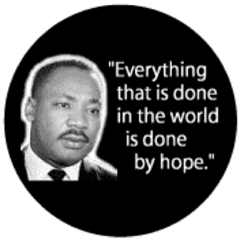 Fig. 7. Photograph, by the author, of a misattributed button offered for sale at http://www.toppun.com/Martin-Luther-King/Buttons/Everything-that-is-done-in-the-world-is-done-by-hope-Martin-Luther-King-Jr-BUTTON.html.
