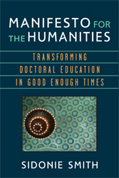 Manifesto for the Humanities: Transforming Doctoral Education in Good Enough Times icon