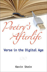 Poetrys Afterlife Verse In The Digital Age