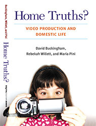 Home Truths? Video Production and Domestic Life icon
