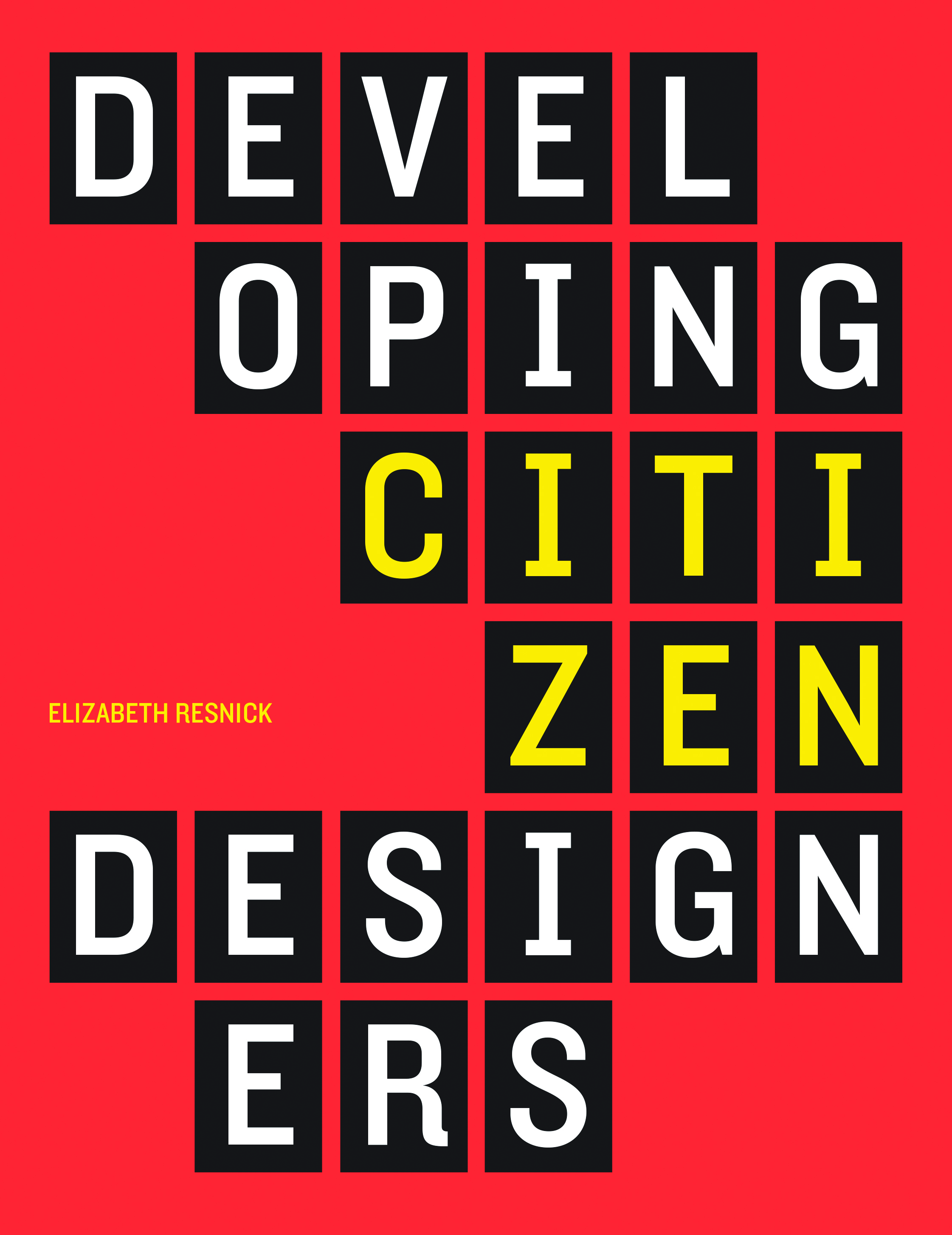 Book cover, Developing Citizen Designers, edited by Elizabeth Resnick (2016).