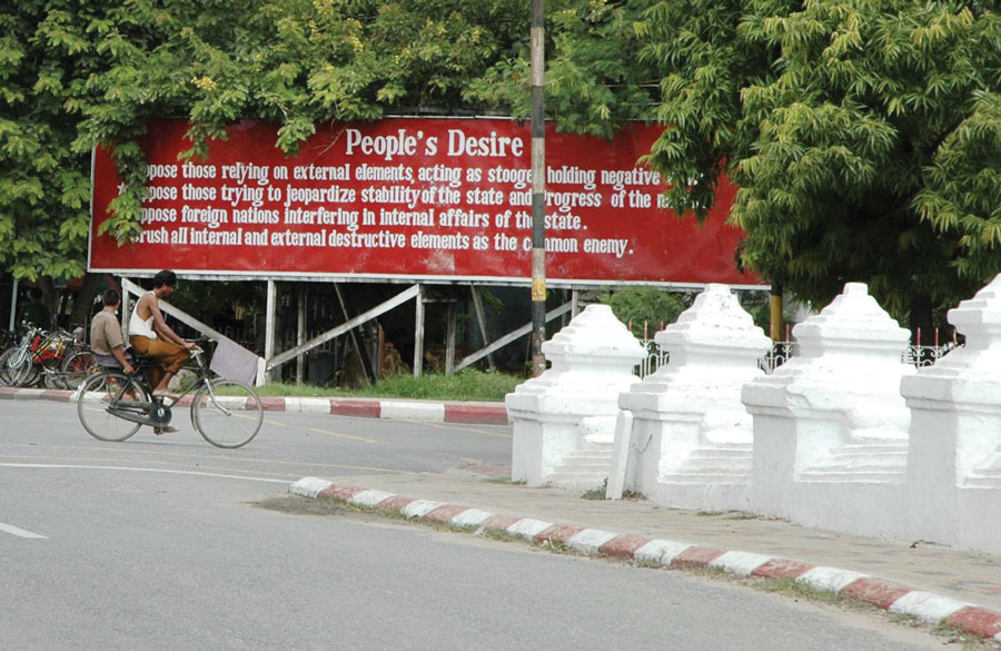 Figure 2.: A propaganda sign in Mandalay. Photo by the author.