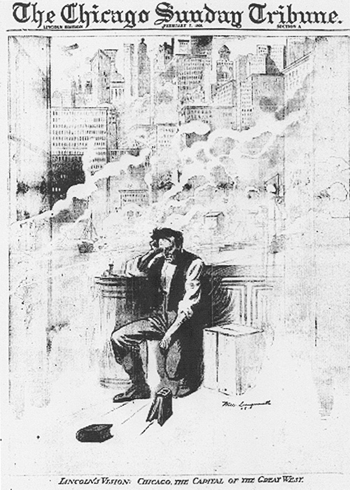 "Figure 3.: ""Lincoln's Vision: Chicago, The Capital of the Great West,"" illustration in the Chicago Sunday Tribune, February 7, 1909. An early twentieth-century skyline rises above the nineteenth-century figure of Lincoln. Courtesy of the National Archives."