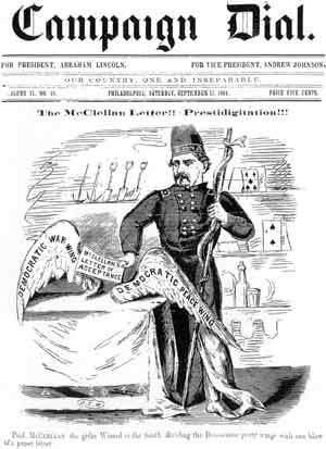 "Figure 3. ""The McClellan Letter!! Prestidigitation!!! Prof. McClellan the great Wizard of the South, dividing the Democratic party wings with one blow of a paper letter."""