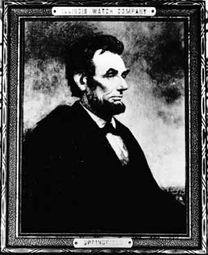 Figure 3. The medallion awarded to winners of the Lincoln essay contest was based on a painting of Lincoln by Douglas Volk, a portrait admired by Robert Todd Lincoln, among others. A reproduction of this portrait was evidently once displayed at the Illinois Watch Company. This photograph of that reproduction is in the Sangamon Valley Collection of the Lincoln Library in Springfield.