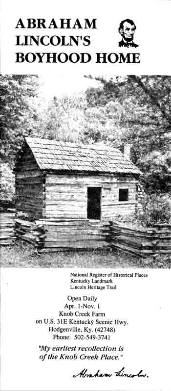 Figure 8. The brochure for Abraham Lincoln's Boyhood Home links the Knob Creek Farm to the well-established tourist trade through references to the site's status as a Kentucky Landmark, as well as its inclusion in the National Register of Historic Places and the Lincoln Heritage Trail. Brochure courtesy Judy Osburne.
