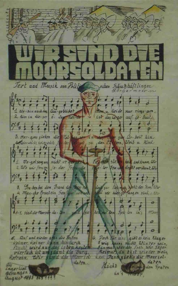 "Figure 2. A copy of the ""The Peat Bog Soldiers"" made by Hanns Kralik in the KZ Börgermoor 1933. After his release Günter Daus brought this copy outside the camp. Archive of Dokumentations- und Informationszentrum Emslandlager (Documentation and Information Center Emslandlager) in Papenburg, Germany, estate Günter Daus."
