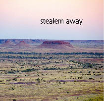 Stealem Away (2006)