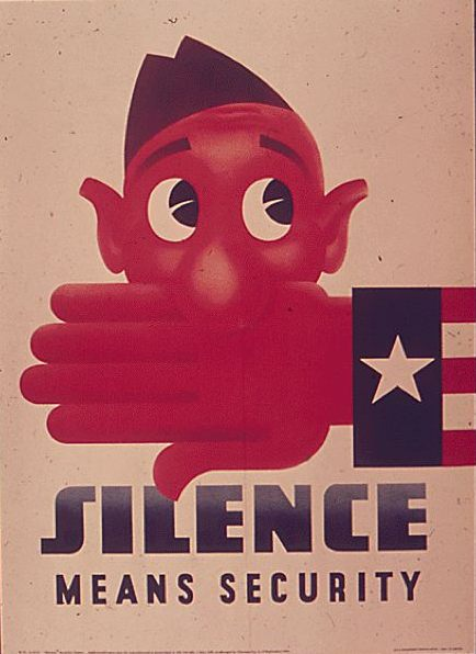 "Figure 2.: ""Silence Means Security,"" c. 1943. Originally produced by the Office for Emergency Management via the Bureau of Special Services of the Office of War Information. (Records of the Office of Government Reports, 1932-1947, Still Picture Records Section, Special Media Archives Services Division at Archives II in College Park, Maryland.)"