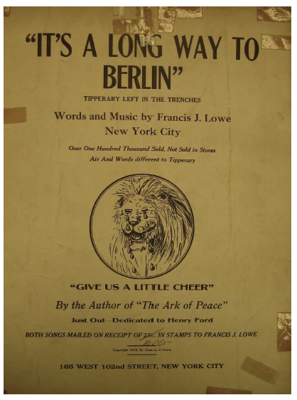 "Figure 2. Cover for ""It's a Long Way to Berlin"" (1915) by Francis J. Lowe."