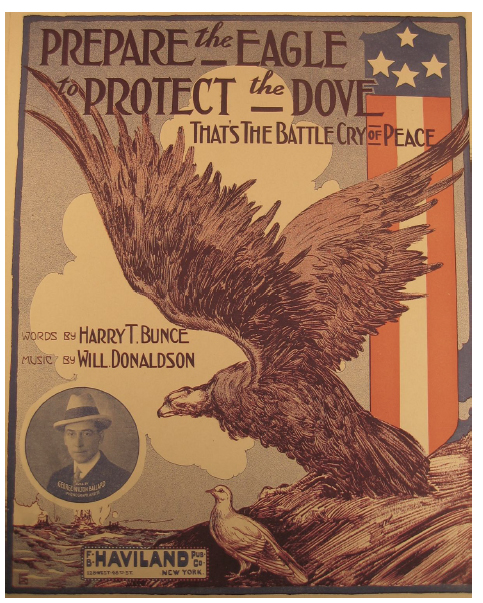 "Figure 4. Cover to ""Prepare the Eagle to Protect the Dove"" (1916), a song in support of preparedness to maintain peace."