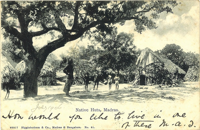 Fig. 28. Native Huts, Madras, published by Higginbotham & Co., Madras & Bangalore. From the private collection of Dr Stephen P. Hughes.