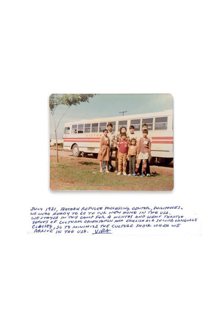 Fig. 13.  Dimensions: 3.5 x 4.5 inches, Mid-1981. This was taken around noon time, you can see us squinting into the sun, you can see our ID tags, we were leaving Bataan Refugee Processing Centre (Philippines) and prepared for life in the USA. In this camp, we were taught basic cultural orientation skills: how to wait for the bus, stand in line, pay for the journey, how to use a laundromat – we had 6 months of orientation, we were taught English and aspects of American culture. The intention was to minimise culture shock when arrived in the USA.