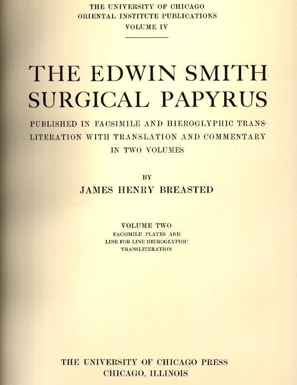 Images from James H. Breasted's The Edwin Smith Surgical Papyrus, 1930